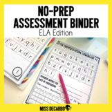 No Prep Assessment Binder ELA Edition