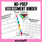 No Prep Assessment Binder MATH Edition