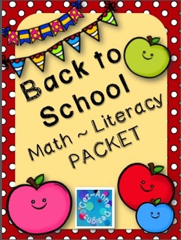 No Prep!!!  Back to School Math and Literacy Packet