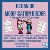 Character Education:Behavior Modification Binder Grades 4-8 & SPED