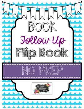 No Prep Book Follow Up Flip Book