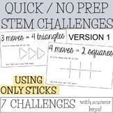quick prep STEM challenge - using only sticks!