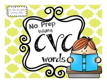 No Prep// Building CVC Words