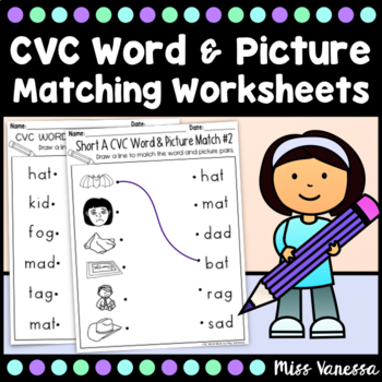 CVC Word Work, Draw a Line To Match the CVC Words & Pictures, No Prep Worksheets