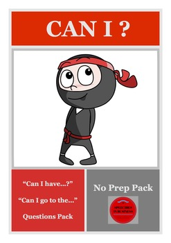 """No Prep """"Can I have…?""""/""""Can I go to the…?"""" Questions Pack"""