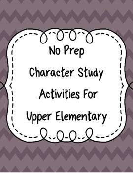 No Prep Character Activities for Upper Elementary