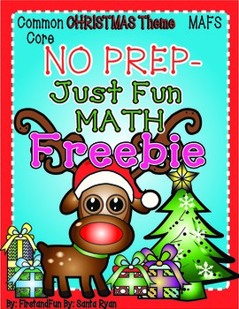 No Prep Christmas Math Common Core MAFS Freebie