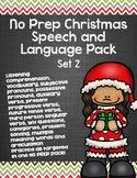 No Prep Christmas Speech and Language Pack - Set 2