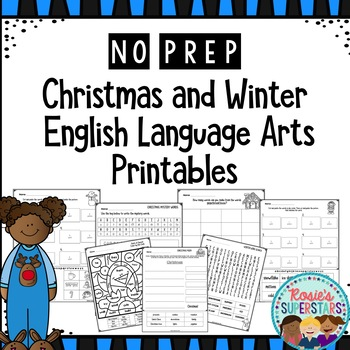 No Prep Christmas and Winter English Language Arts Printables