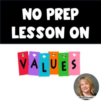 No Prep Values, Behavior, and Decision-making Lesson