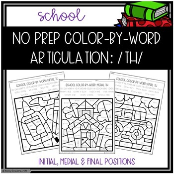 No Prep Color-By-Word Back To School Themed Articulation Packet For /TH/