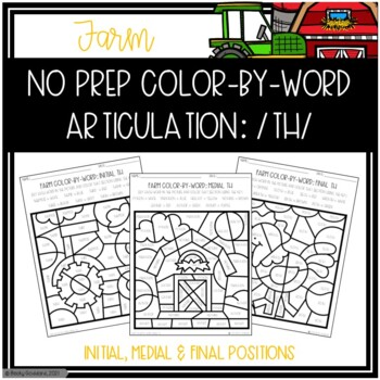 No Prep Color-By-Word Farm Themed Articulation Packet For /TH/