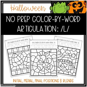 No Prep Color-By-Word Halloween Themed Articulation Packet For /L/
