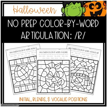 No Prep Color-By-Word Halloween Themed Articulation Packet For /R/