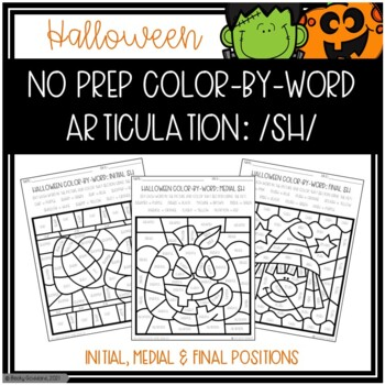 No Prep Color-By-Word Halloween Themed Articulation Packet For /SH/