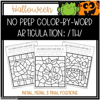 No Prep Color-By-Word Halloween Themed Articulation Packet For /TH/