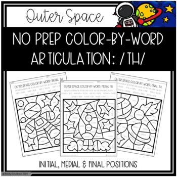 No Prep Color-By-Word Outer Space Themed Articulation Packet For /TH/