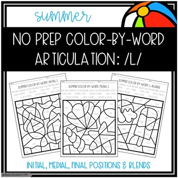 No Prep Color-By-Word Summer Themed Articulation Packet For /L/