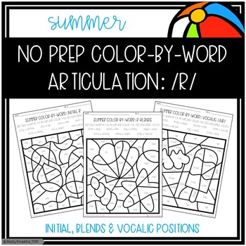 No Prep Color-By-Word Summer Themed Articulation Packet For /R/