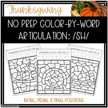 No Prep Color-By-Word Thanksgiving Themed Articulation Packet For /SH/