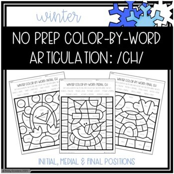 No Prep Color-By-Word Winter Themed Articulation Packet For /CH/