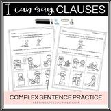 No Prep Complex Sentences Worksheets for Subordinate Clauses
