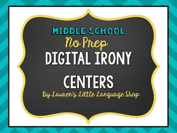 No Prep Digital Irony Centers