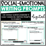 No-Prep Digital Social Emotional Learning Writing Prompts