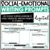 No-Prep Digital Social Emotional Learning Writing Prompts