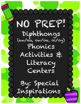 No Prep! Diphthongs (aw/au, oi/oy, ow/ou) Phonics Activities & Literacy Centers