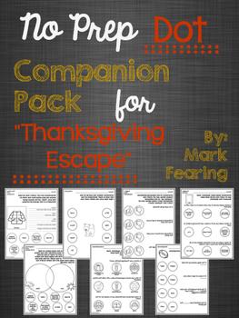 "No Prep Dot Companion Pack for ""Thanksgiving Escape"""