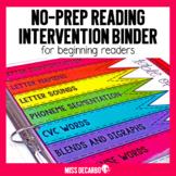 Reading Intervention Binder for Beginning Readers No Prep