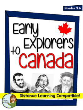 No Prep! Early Explorers to Canada - Distance Learning Compatible