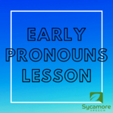 No-Prep Early Pronouns Lesson