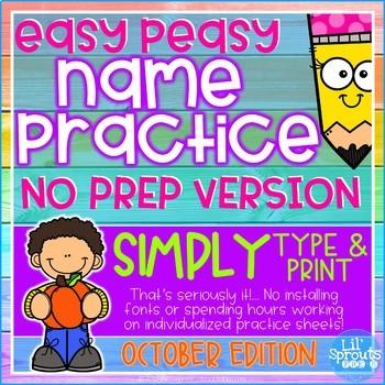 No Prep Easy Peasy Name Writing - October