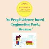 No Prep, Evidence-Based Conjunction Pack: Because