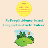 No Prep, Evidence-Based Conjunction Pack: Unless