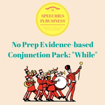 No Prep, Evidence-Based Conjunction Pack: While