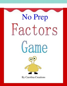 No Prep Factors Game - Fourth Grade Common Core Math 4.OA.4