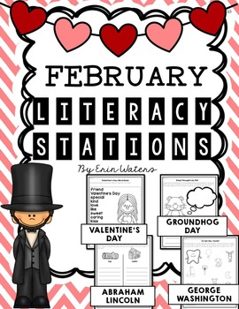 No Prep February Literacy Stations {Valentine's Day, Groundhogs, & Presidents!}