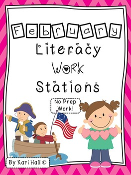 No Prep February Literacy Work -Presidents, Valentines & g