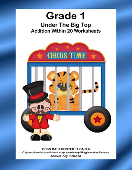 No Prep First Grade Math Worksheets -Addition-Common Core-Circus Theme