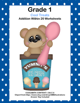 No Prep First Grade Math Worksheets -Addition-Common Core-Cool Treats