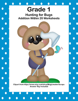 No Prep First Grade Math Worksheets -Addition-Common Core-Hunting For Bugs