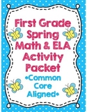 *No Prep* First Grade Spring Math & ELA Activity Packet *C