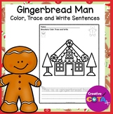 No Prep Gingerbread Man Worksheets Color, Write and Trace a Sentence