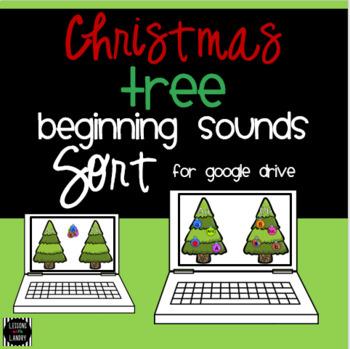 No Prep Google Classroom Christmas Tree Beginning Sound Sort