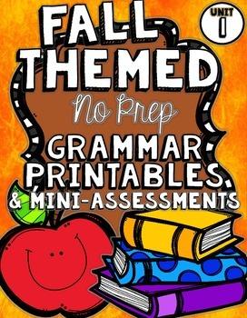 No Prep Grammar Printables & Mini-Assessments for Firsties {UNIT 1}