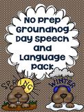 No Prep Groundhog Day Speech and Language Pack