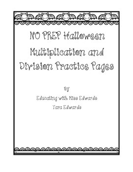 No Prep Halloween Multiplication and Division Practice